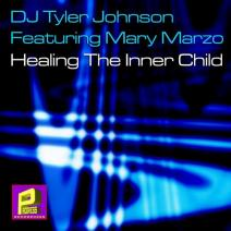 Tyler Johnson, Kid Wanga, Mary Marzo - Healing The Inner Child